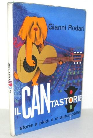 Gianni Rodari - Il cantastorie. Storie a piedi e in automobile - Roma 1964 (prima edizione)