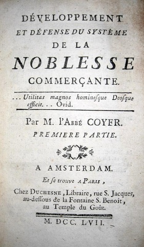 Gabriel Francois Coyer - Developpement et defense du systeme de la Noblesse commercante - 1757