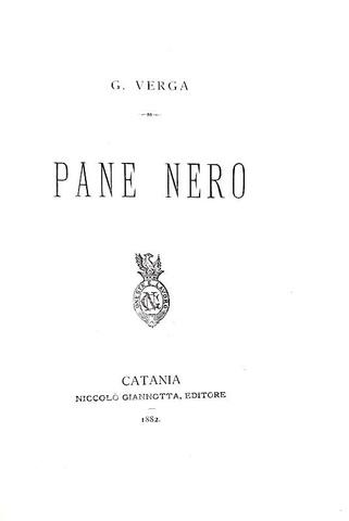 Giovanni Verga - Pane nero - Catania, Niccolò Giannotta 1882 (rara prima edizione)