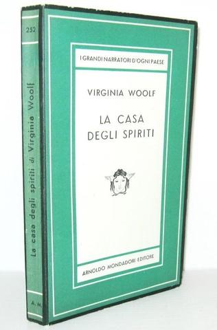 Letteratura inglese: Virginia Woolf - La casa degli spiriti - Milano 1950 (prima edizione italiana)