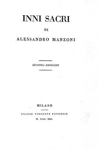 Alessandro Manzoni - Inni sacri - Milano, Ferrario 1822 (rara seconda edizione)