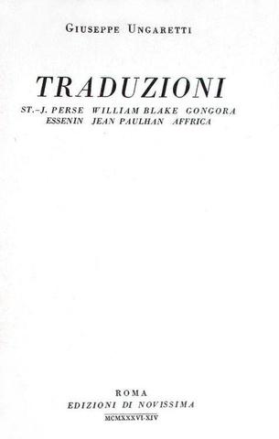 Giuseppe Ungaretti - Traduzioni - Roma 1936 (prima edizione tirata in 1100 esemplari - nr. 510)