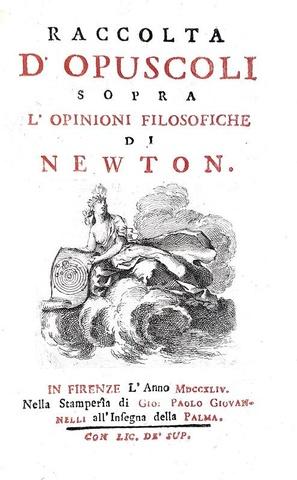 La divulgazione scientifica nel Settecento: Raccolta d'opuscoli sopra l'opinioni di Newton - 1744