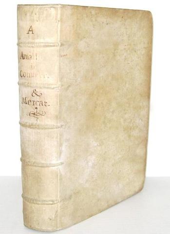 Il diritto commerciale nel Seicento: Ansaldi - De commercio et mercatura - 1689 (prima edizione)