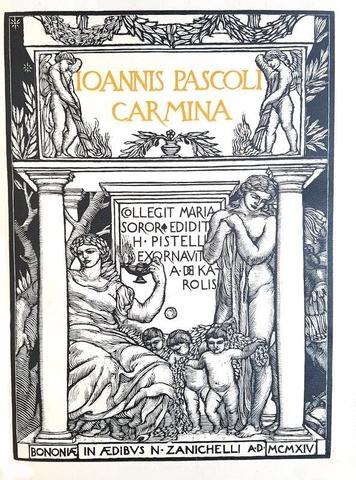 Giovanni Pascoli - Carmina - Zanichelli 1914 (rara prima edizione tirata in 500 esemplari numerati)