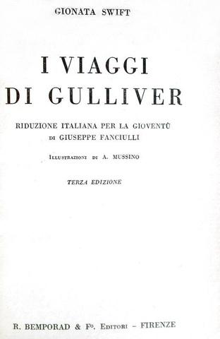 Jonathan Swift - I viaggi di Gulliver con le illustrazioni di Attilio Mussino - 1931 (con 4 tavole)