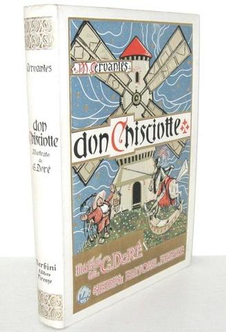Cervantes - Don Chisciotte illustrato da Doré - 1932 (decine di illustrazioni e bellissima legatura)