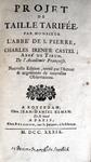 La tassazione in Francia: Castel de Saint-Pierre - Projet de taille tarifée - 1739