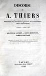 Thiers - Discorsi all'Assemblea Nazionale 1849 Guizot - Della democrazia in Francia 1849