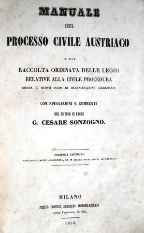 G. Cesare Sonzogno - Manuale del processo civile austriaco - 1855