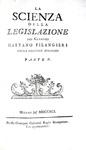 L'Illuminismo napoletano: Gaetano Filangieri - La scienza della legislazione - Milano 1784/91