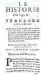 Fernando Colombo - Historie della vita di Cristoforo Colombo e della scoperta del Nuovo Mondo - 1678