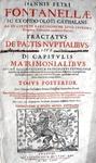 Diritto matrimoniale: Juan Pedro Fontanella - Tractatus de pactis nuptialibus - 1667