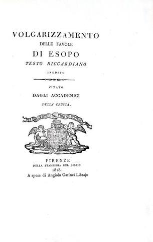 Esopo - Volgarizzamento delle favole - Firenze 1818 (tiratura speciale su carta pesante distinta)