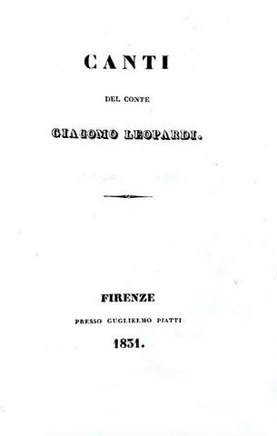 Il capolavoro poetico di Giacomo Leopardi: Canti - Firenze 1831 (rara e ricercata prima edizione)