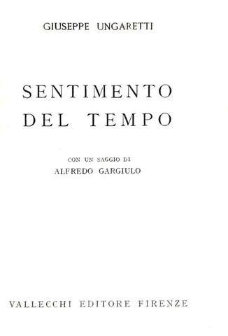 Giuseppe Ungaretti - Sentimento del tempo - Firenze 1933 (prima edizione)