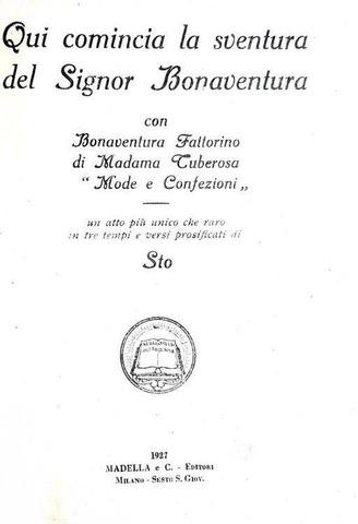 Sto (Sergio Tofano) - Qui comincia la sventura del signor Bonaventura - 1927 (rara prima edizione)