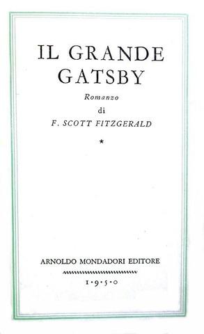 Un capolavoro del '900: Francis Scott Fitzgerald - Il grande Gatsby - 1950 (prima edizione italiana)
