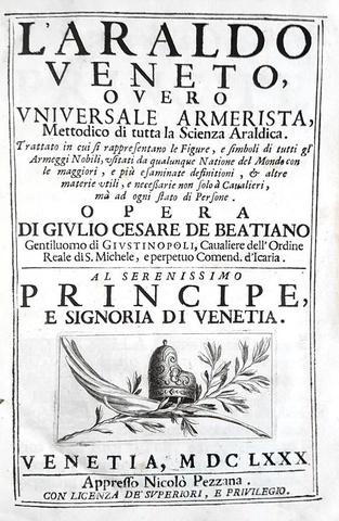 Stemmi e insegne nobiliari: Giulio Cesare de Beatiano - L'Araldo veneto - 1680 (prima edizione)