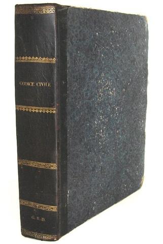 Codice civile per gli Stati di S.M. il Re di Sardegna - 1837 (prima edizione del Codice albertino)
