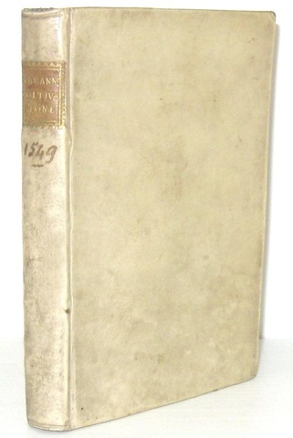 Un classico del Cinquecento: Luigi Alamanni - La coltivatione - Firenze, Giunti 1549