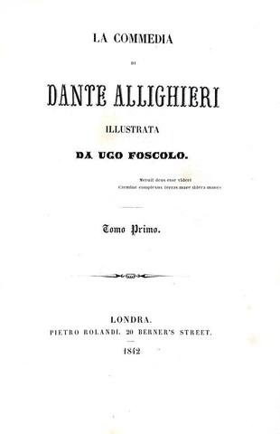 La Commedia di Dante Alighieri illustrata da Ugo Foscolo - 1842/43 (rara prima edizione - 10 tavole)