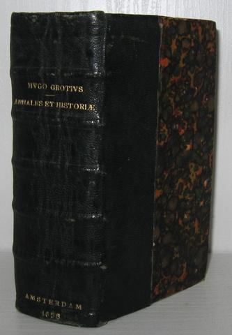 Grotius - Annales et historiae de rebus belgicis - 1658