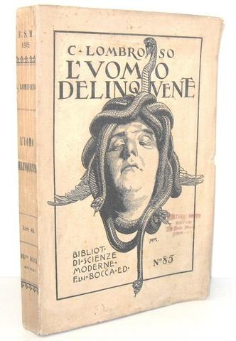 Un classico di antropologia criminale: Cesare Lombroso - L'uomo delinquente - Torino 1924 (figurato)