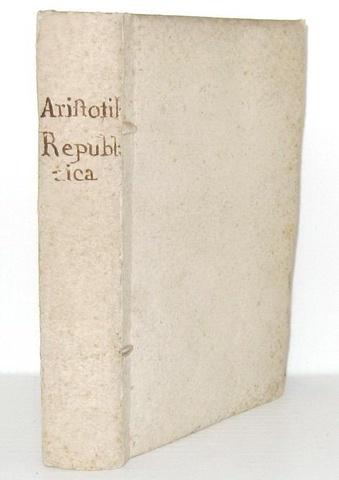L'eresia nel '500: Aristotele - Gli otto libri della republica tradotti da Antonio Brucioli - 1547