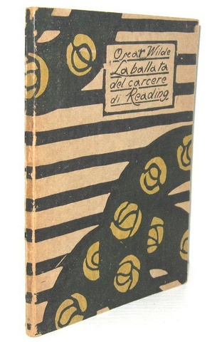 Oscar Wilde - La ballata del carcere di Reading - 1920 (rara prima edizione - disegni di Giò Ponti)