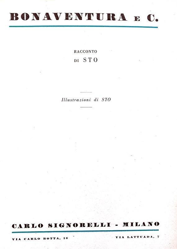 Sto (Sergio Tofano) - Bonaventura e C. - Milano, Signorelli 1950 (rara prima edizione)