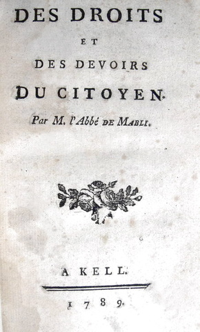 Mably - Des droits et des devoirs du citoyen - 1789