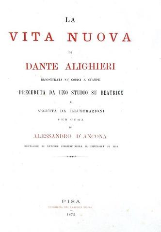 La Vita nuova di Dante Alighieri riscontrata su codici - 1872 (prima edizione in soli 221 esemplari)