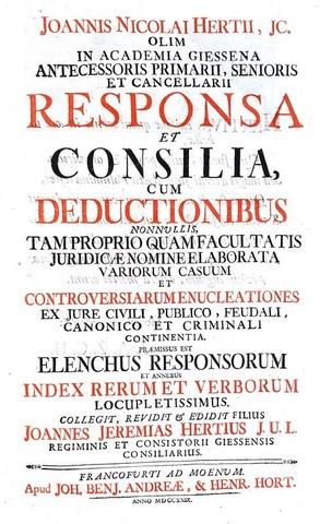 Diritto pubblico e feudale: Johann Nikolaus Hert - Responsa et consilia - Frankfurt 1729