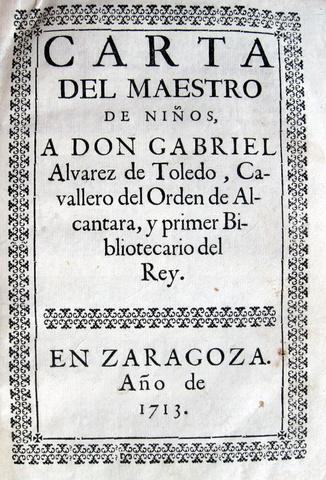 Luis Salazar y Castro - Carta del maestro de ninos - 1713