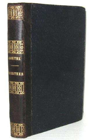 Un grande classico della letteratura tedesca: Goethe - Werther. Opera di sentimento - Firenze 1823