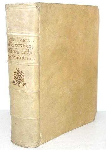 De Luca - Il Vescovo pratico e La difesa della lingua italiana - Roma 1675 (rara prima edizione)