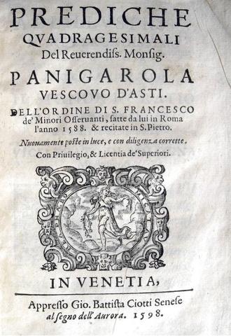 La Controriforma: Francesco Panigarola - Prediche quadragesimali - 1598