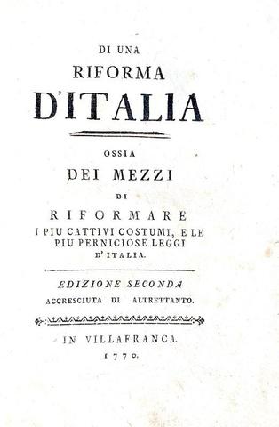 Illuminismo e riforme: Carlo Antonio Pilati - Di una riforma d'Italia - 1770 (rara seconda edizione)