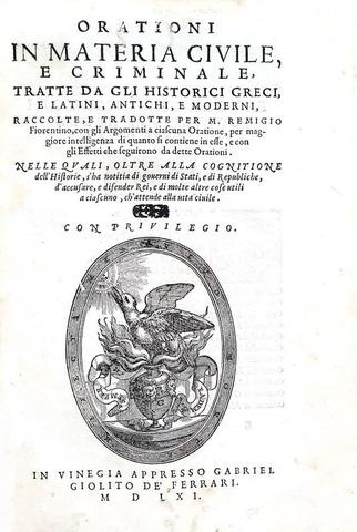 Remigio Nannini - Orationi in materia civile e criminale - Venezia, Giolito 1562 (prima edizione)