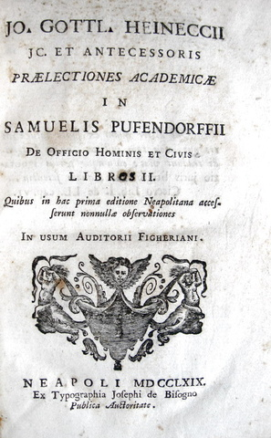 Johann Gottlieb Heinecke - Praelectiones academicae in Sam. Pufendorffii De officio - 1769