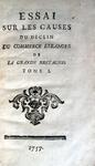 Decker - Essai sur les causes du déclin du commerce étranger de la Grande Bretagne - 1757