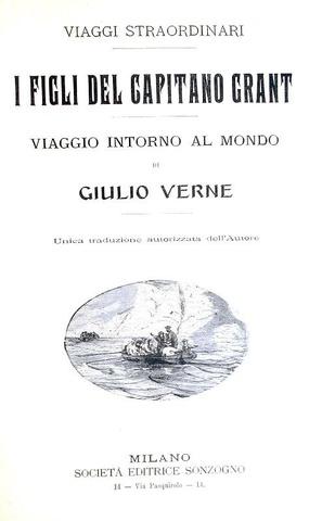Jules Verne - I figli del capitano Grant. Viaggio intorno al mondo - 1905 (con 84 illustrazioni)