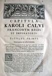 Capitularia regum Francorum, Stephanus Baluzius tultensis in unum collegit - Parisiis 1677