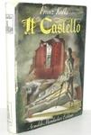 Franz Kafka - Il castello - Mondadori 1948 (rara prima edizione italiana - con 8 belle tavole)