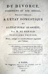 Bonald - Du divorce considere au XIX siecle