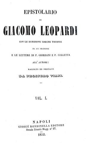 Giacomo Leopardi - Epistolario. Con le inscrizioni greche triopee - Napoli 1852 (bella legatura)