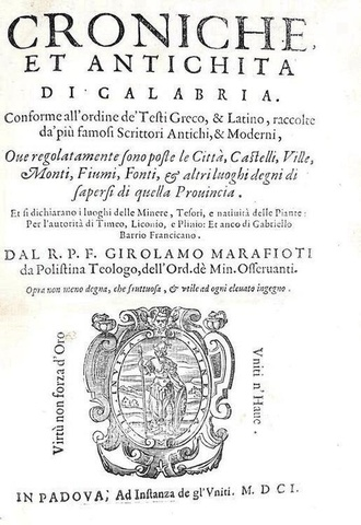 Rarità bibliografica di storia calabrese: Marafioti - Croniche e antichità di Calabria - Padova 1601