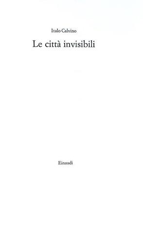 Italo Calvino - Le città invisibili - Torino, Einaudi 1972 (prima edizione con fascetta editoriale)