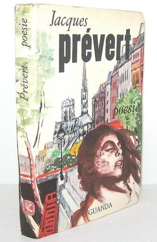 Jacques Prevert - Poesie con testo a fronte - Parma, Guanda 1960 (prima edizione italiana)